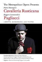 The Metropolitan Opera: Cavalleria Rusticana/Pagliacci Large Poster