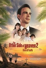 The Other Side of Heaven 2: Fire of Faith Movie Poster