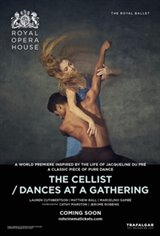The Royal Opera House: The Cellist/ Dances at a Gathering Movie Poster