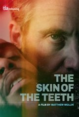 The Skin of the Teeth Movie Poster
