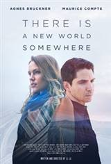 There Is a New World Somewhere Movie Poster