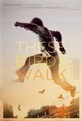 These Birds Walk Movie Poster