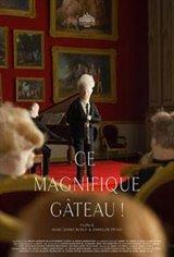 This Magnificent Cake (Ce magnifique gâteau!) Movie Poster