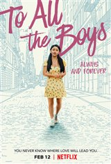 To All the Boys: Always and Forever (Netflix) Movie Poster