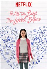 To All the Boys I've Loved Before (Netflix) Movie Poster