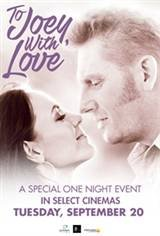 To Joey, With Love Movie Poster