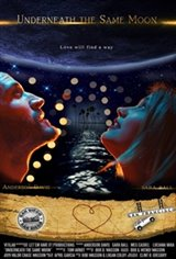 Underneath the Same Moon Large Poster
