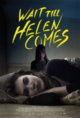Wait Till Helen Comes Movie Poster