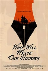 Who Will Write Our History Large Poster