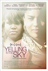 Yelling to the Sky Movie Poster