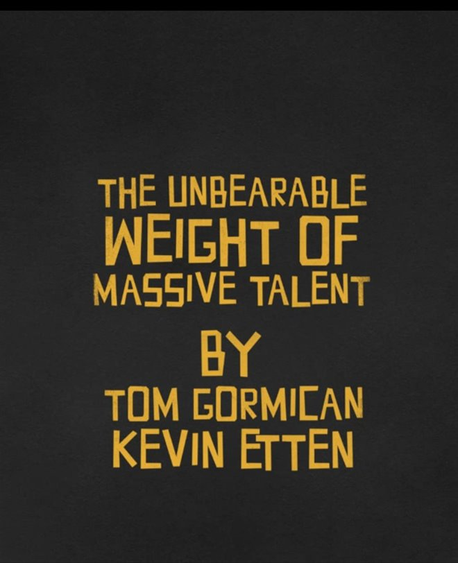The Unbearable Weight of Massive Talent Large Poster