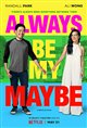 Always Be My Maybe (Netflix) Movie Poster