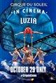 LUZIA - Cirque du Soleil in Cinema Poster