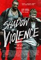 The Shadow of Violence Poster